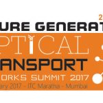 Future Generation Optical Transport Networks Summit 2017