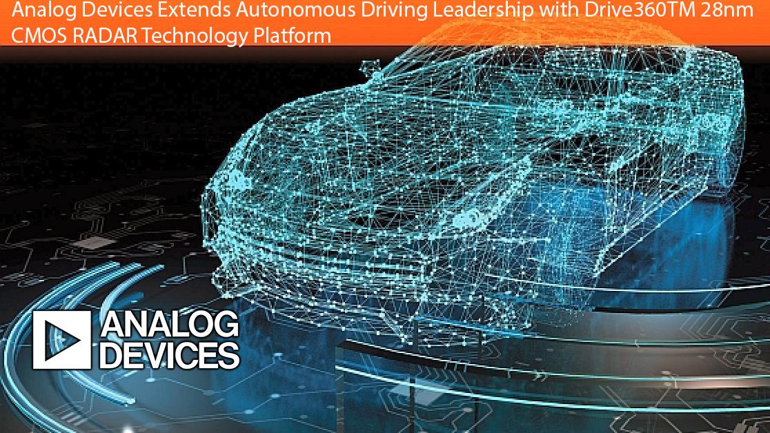 Analog Devices Unveils Drive360 28nm CMOS RADAR Technology