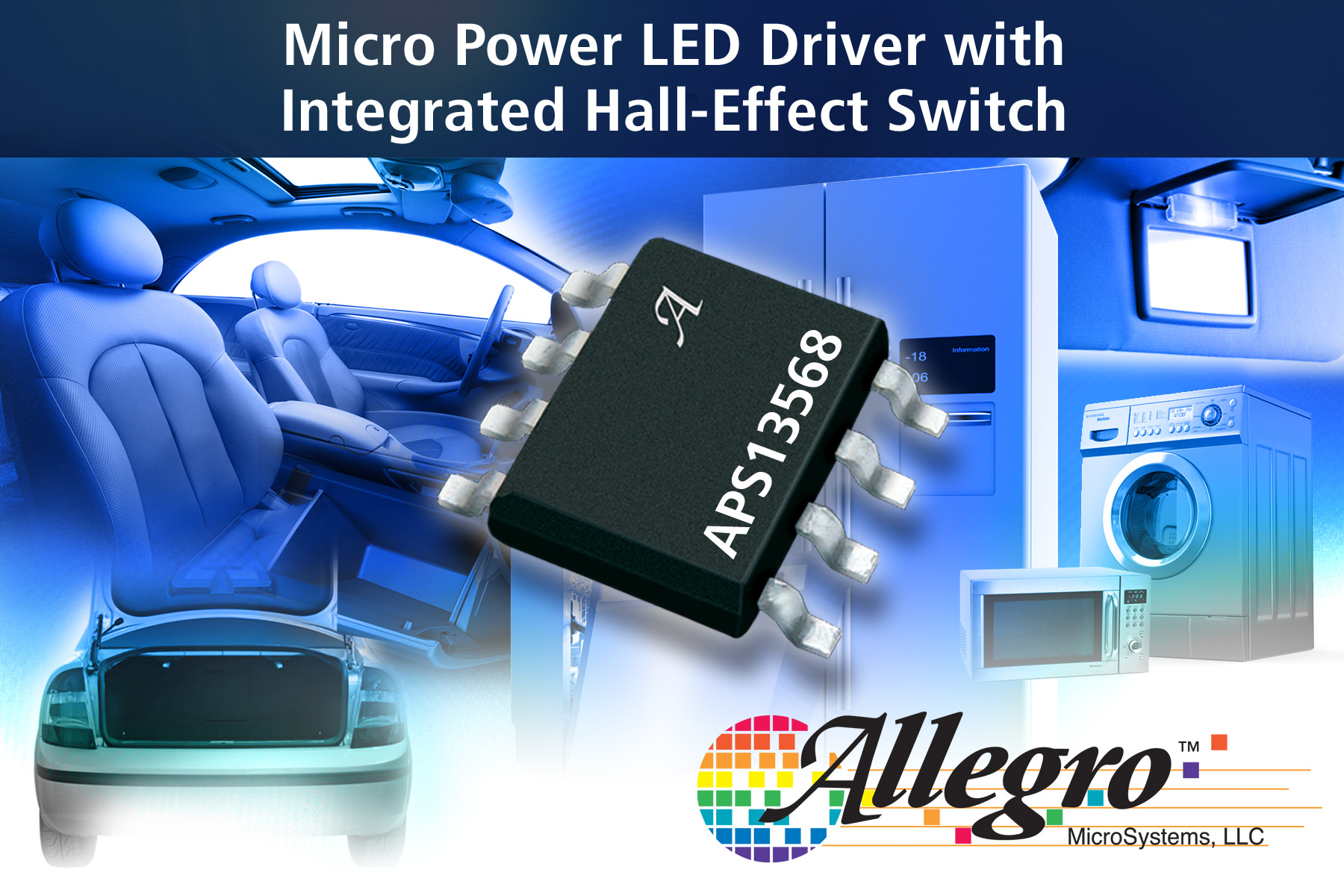 Led Driver Ic With Micropower And Integrated Hall Effect Switch By Power Circuit Allegro