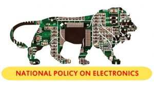 National Electronics Policy