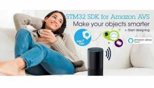 STM32 MCUs Now With Alexa Voice Service for Smarter IoT Devices